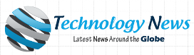 Latest Technology News of World